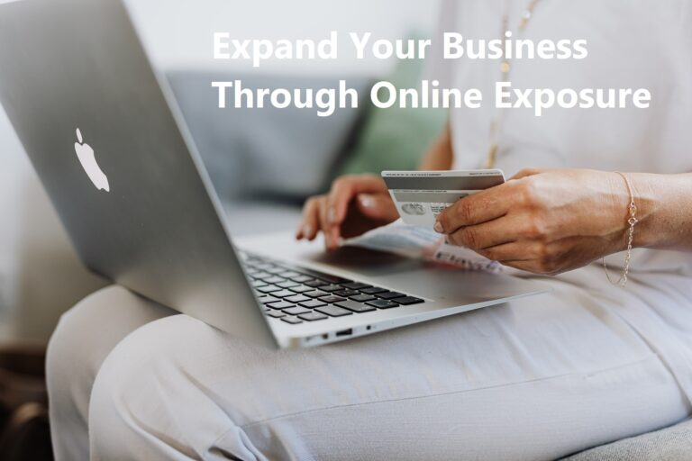 Expand Your Business Through Online Exposure